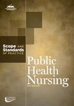 Public Health Nursing:  Scope & Standards of Practice, 2nd Edition
