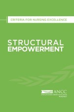 2019 Structural Empowerment: Criteria for Nursing Excellence