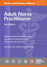 Adult Nurse Practitioner Review & Resource Manual, 3rd Edition