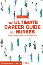 The ULTIMATE Career Guide for Nurses, 2nd Edition