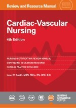 Cardiac Vascular Nursing Review and Resource Manual  4th Edition