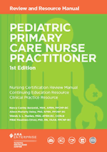 Pediatric Primary Care Nurse Practitioner Review and Resource Manual, 1st E