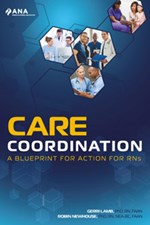 Care coordination blueprint for action for rns american nurses care coordination a blueprint for action for rns malvernweather Gallery