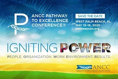 ANCC Pathway to Excellence Conference - Igniting Power, West Palm Beach, FL, May 13-15, 2020