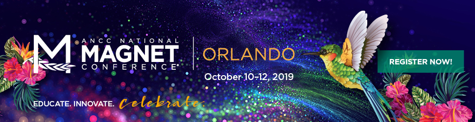 Register now for ANCC National Magnet Conference, Orlando, October 10-12, 2019