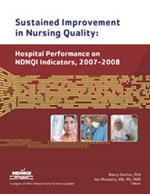 Sustained Improvement in Nursing Quality: Hospital Performance on NDNQI Ind