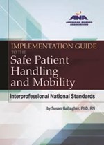 Implementation Guide to the Safe Patient Handling and Mobility Interprofess