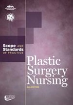 Plastic Surgery Nursing: Scope and Standards of Practice, 2nd Edition