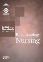 Rheumatology Nursing:  Scope & Standards of Practice