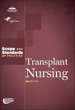 Transplant Nursing: Scope and Standards of Practice, 2nd Edition