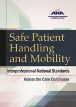 Safe Patient Handling and Mobility: Interprofessional National Standards Ac