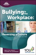 Bullying in the Workplace: Reversing a Culture
