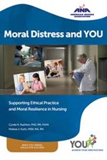 Moral Distress and You: Supporting Ethical Practice and Moral Resilience in