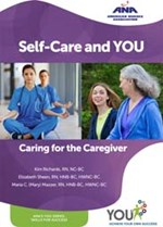 Self-Care and You: Caring for the Caregiver