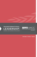 2014 Transformational Leadership: Criteria for Nursing Excellence