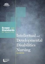 Intellectual and Developmental Disabilities Nursing: Scope and Standards of