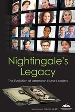 Nightingale's Legacy: The Evolution of American Nurse Leaders