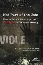 Not Part of the Job: How to Take a Stand Against Violence in the Work Setting