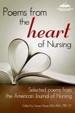 Poems from the Heart of Nursing: Selected Poems from the American Journal o