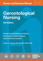 Gerontological Nursing Review and Resource Manual 3rd Edition
