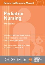 Pediatric Nursing Review and Resource Manual  3rd Edition with Addendum