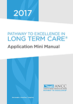 2017 ANCC Pathway  to Excellence in Long Term Care Application Mini Manual